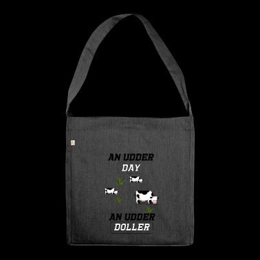 an udder day - Shoulder Bag made from recycled material
