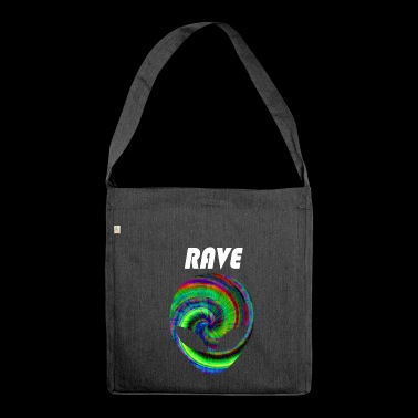 rave rave rave - Shoulder Bag made from recycled material