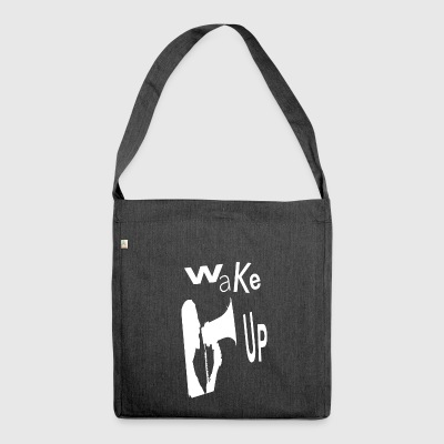 wake up - Shoulder Bag made from recycled material