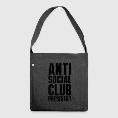 Anti social club president - Shoulder Bag made from recycled material