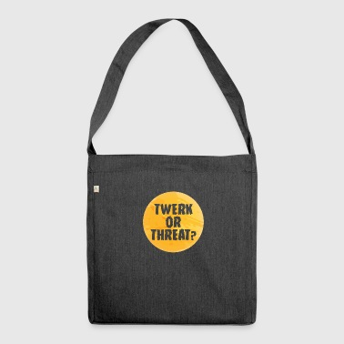 Halloween: Twerk or Threat? - Shoulder Bag made from recycled material