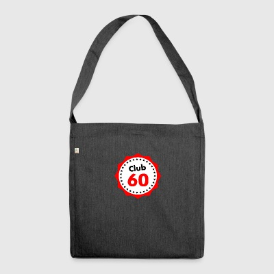 Club60, gift for 60 year olds - Shoulder Bag made from recycled material