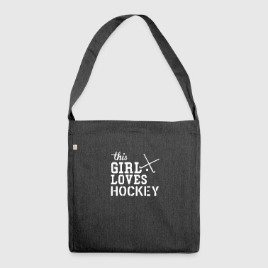 This girl loves HOCKEY - Schultertasche aus Recycling-Material