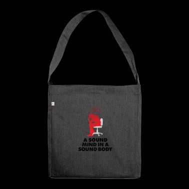 A Healthy Mind In A Healthy Body - Shoulder Bag made from recycled material