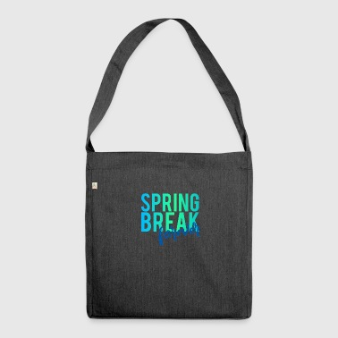 Springbreak / Springbreak: Springbreak forever - Shoulder Bag made from recycled material