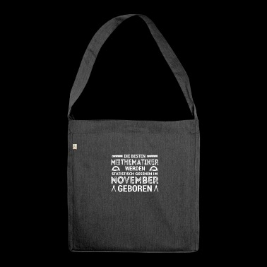 Gift for mathematicians born in November - Shoulder Bag made from recycled material
