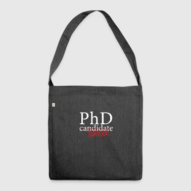 Doctor / Physician: PhD candidate or survivor? - Shoulder Bag made from recycled material