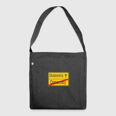 Leaving Democracy entering Dictatorship - Shoulder Bag made from recycled material