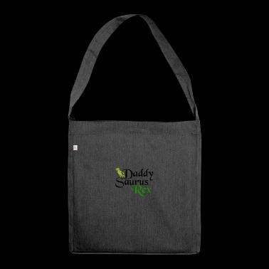 Daddysaurus Rex - Shoulder Bag made from recycled material