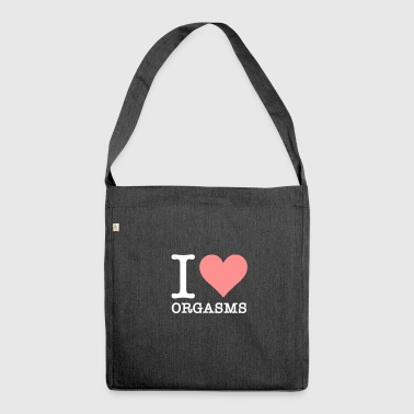 I Love Orgasms! - Shoulder Bag made from recycled material