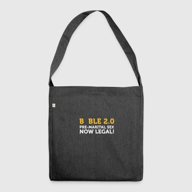 Bible 2.0: Premarital Sex Now Legal! - Shoulder Bag made from recycled material