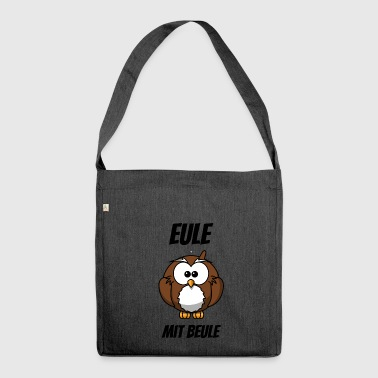 Eule mit Beule lustiges Shirt - Schultertasche aus Recycling-Material