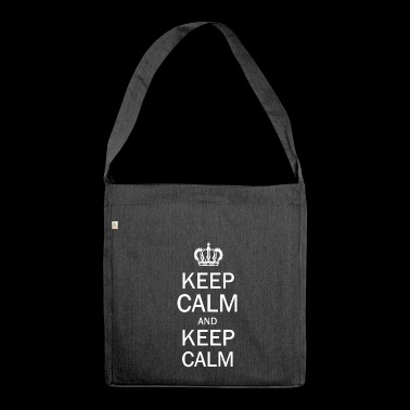 Keep Calm and Keep Calm - Schultertasche aus Recycling-Material