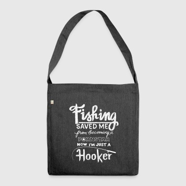 Fishing saved me from becoming a pornstar - fishing - Shoulder Bag made from recycled material