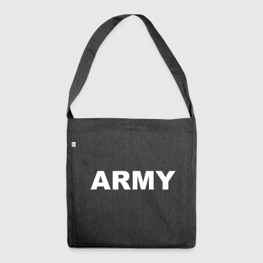 Army lettering - Shoulder Bag made from recycled material