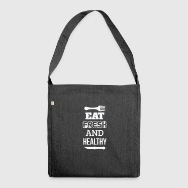 Eat fresh and healthy - eat fresh and healthy - Shoulder Bag made from recycled material