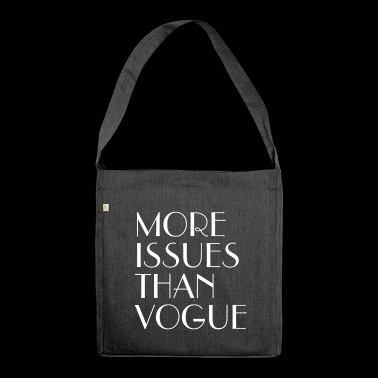 More issues than VOGUE - Shoulder Bag made from recycled material