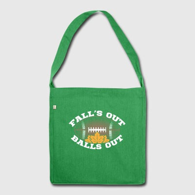 Fall's Out Balls Out Autumn Football Outfit Gift - Shoulder Bag made from recycled material