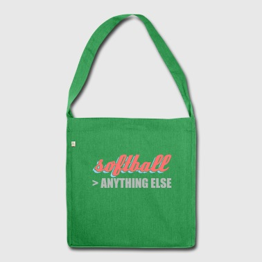 better than anything else softball - Schultertasche aus Recycling-Material