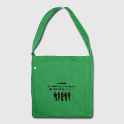 Sit in a group of people - Shoulder Bag made from recycled material