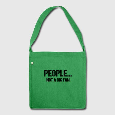 Introvert People No Big Fan Narcissist Gift - Shoulder Bag made from recycled material