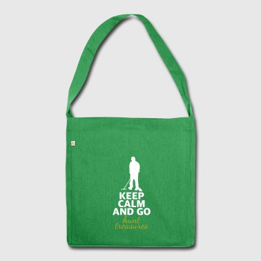 beste Metalldetektor Shirt keepCalm hunt treasures - Schultertasche aus Recycling-Material