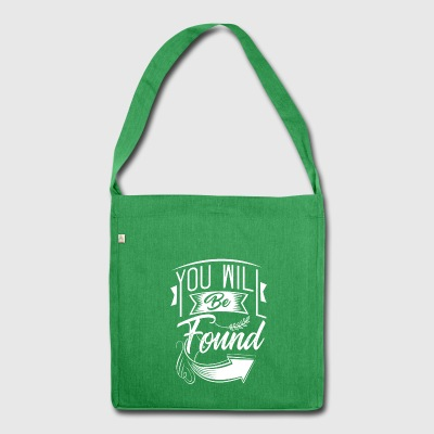 You Will Be Found - Shoulder Bag made from recycled material