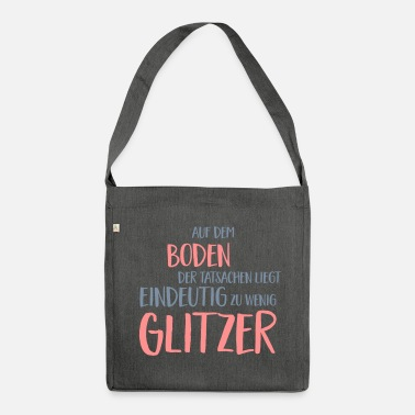 Lustige Lustiger Spruch - Schultertasche aus Recycling-Material