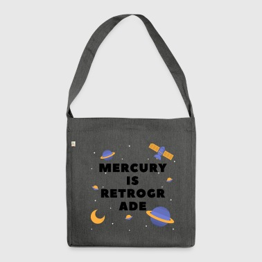 Mercury Is Retrograde - Shoulder Bag made from recycled material