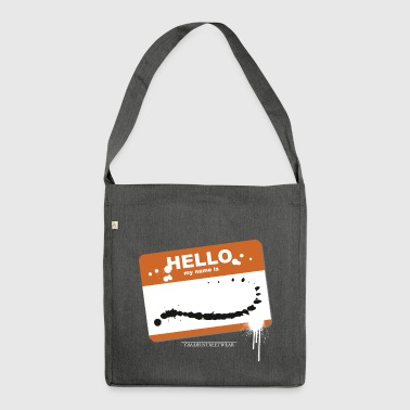 Hello my name is - Schultertasche aus Recycling-Material