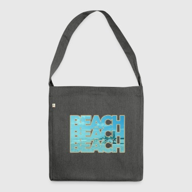 Beach - beach - Shoulder Bag made from recycled material