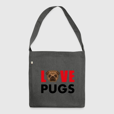 Pug Love Pugs Pug Pugs - Shoulder Bag made from recycled material