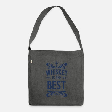 Whiskey Whiskey Whiskey Whiskey Whiskey - Shoulder Bag recycled