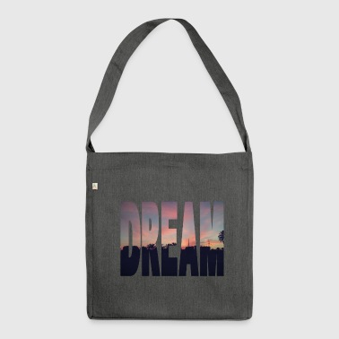 Dream - Shoulder Bag made from recycled material