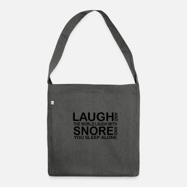 Funny Quotes laugh funny quotes - Shoulder Bag made from recycled material