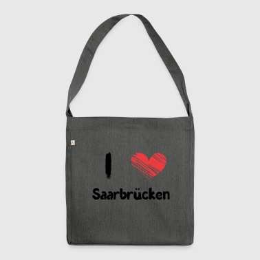 I love Saarbrücken - Shoulder Bag made from recycled material