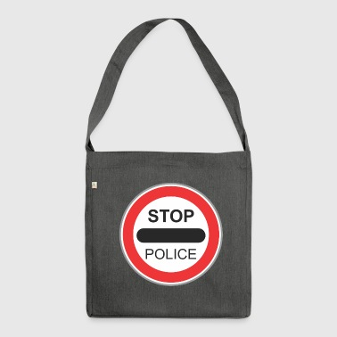 Road sign Stop police - Shoulder Bag made from recycled material