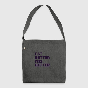 Health always starts with nutrition - Shoulder Bag made from recycled material