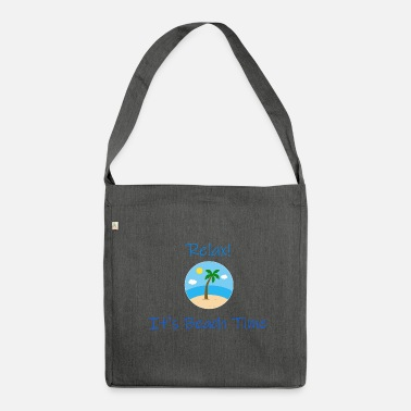 Relax! It's Beach Time - Shoulder Bag made from recycled material