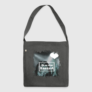 Concert concert - Shoulder Bag made from recycled material