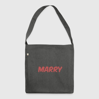 Marry Marry - Shoulder Bag made from recycled material