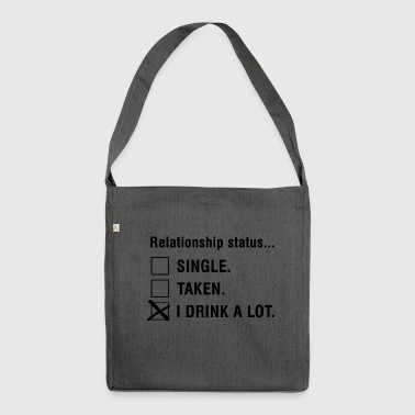 relationship status i drink a lot relationship status - Shoulder Bag made from recycled material