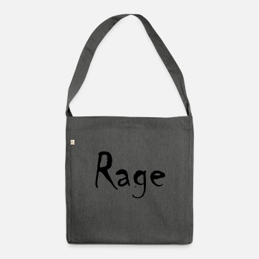 Rage rage - Shoulder Bag made from recycled material