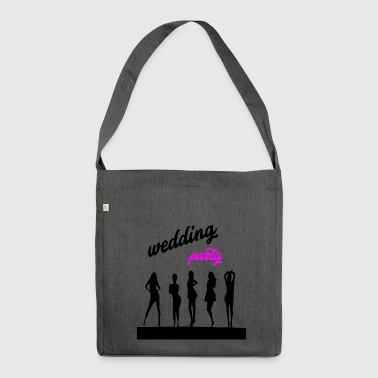 wedding party 7 - Shoulder Bag made from recycled material