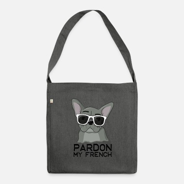 Bulldog Pardon My French Cute Frenchie With Sunglasses - Schoudertas van gerecycled materiaal