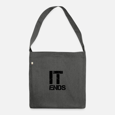 End it ends - Shoulder Bag recycled
