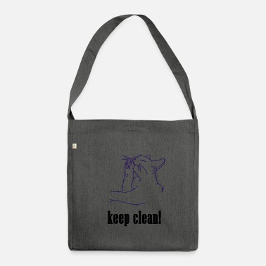 Clean What It Is keep clean, cat, clean, pet, meow, clean - Shoulder Bag made from recycled material