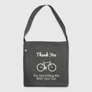 Thank you - For the provocative cyclist. - Shoulder Bag made from recycled material