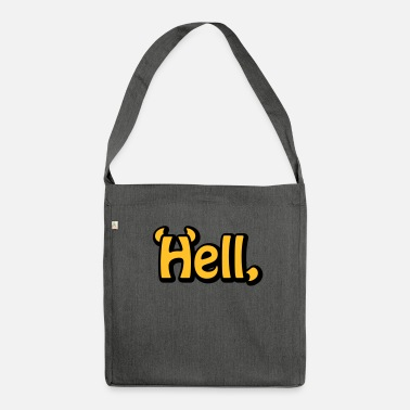 Hell Hell - Schultertasche aus Recycling-Material