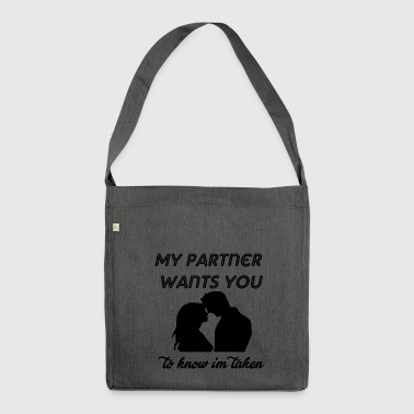 mein Partner will dich - Schultertasche aus Recycling-Material